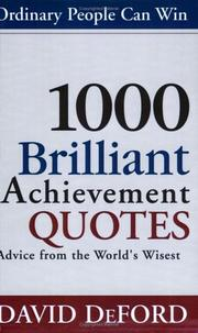 Cover of: 1000 Brilliant Achievement Quotes by David DeFord