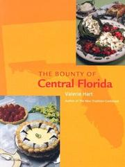 Cover of: The Bounty Of Central Florida by Valerie Hart
