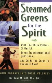 Cover of: Steamed Greens for the Spirit by John M. Kalb