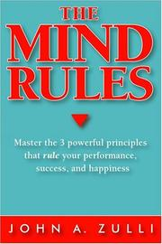 Cover of: The Mind Rules | John A. Zulli
