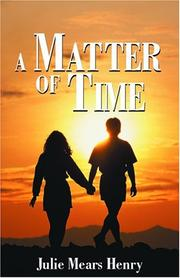 Cover of: A Matter of Time by Julie Mears Henry