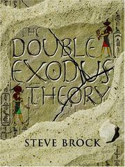 Cover of: The Double Exodus Theory | Steve Brock