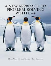 Cover of: A New Approach to Problem Solving with C++ | Steve Kolars and Heidi Webb Ron Carswell