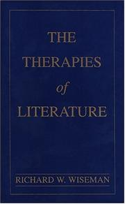 Cover of: The Therapies of Literature | Richard W. Wiseman