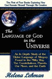 Cover of: The Language of God in the Universe, Book 1 of The Language of God Series ('the Language of God Series) by Helena Lehman