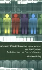 Cover of: Community Dispute Resolution, Empowerment and Social Justice | Paul Wahrhaftig