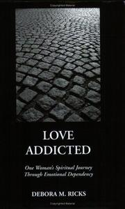 Cover of: Love Addicted | DeBora M. Ricks