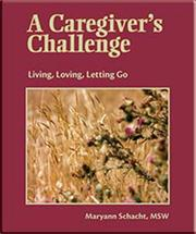Cover of: A Caregiver's Challenge by Maryann Schacht