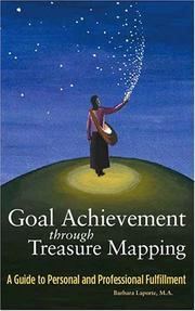 Cover of: Goal Achievement through Treasure Mapping | Barbara J. Laporte