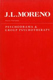 Cover of: Psychodrama & Group Psychotherapy | J.L. Moreno
