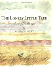 Cover of: The Lonely Little Tree | Sheelagh Mawe