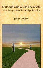 Cover of: Enhancing the Good by JoAnn Cannon