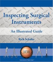 Cover of: Inspecting Surgical Instruments | Rick Schultz