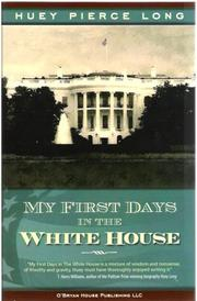 Cover of: My First Days in the White House | Huey P. Long Jr.
