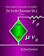 Cover of: Circuit Analysis of a Legendary Tube Amplifier | Richard Kuehnel
