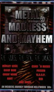 Cover of: Metal, Madness and Mayhem | Michael J. Flaherty