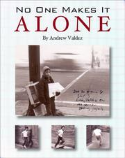 Cover of: No One Makes It Alone | Andrew Valdez