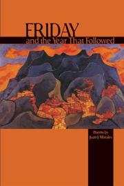 Cover of: Friday and the Year That Followed by Juan J. Morales