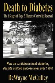 Cover of: Death to Diabetes | DeWayne McCulley