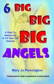 Cover of: 6 Big Big Big Angels by Mary Jo Pennington