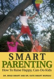 Cover of: Smart Parenting by Dr. Brad Smart and Dr. Kate Smart Mursau