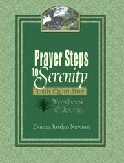 Cover of: Prayer Steps to Serenity Daily Quiet Time Workbook and Journal | Donna Jordan Newton