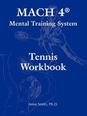 Cover of: MACH 4® Mental Training System Tennis Workbook | Ph.D., Anne Smith