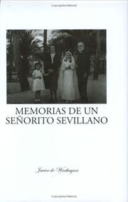 Cover of: Memorias de un Señorito Sevillano by Javier de Winthuysen