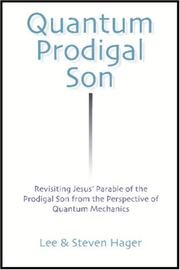Cover of: Quantum Prodigal Son by Lee & Steven Hager