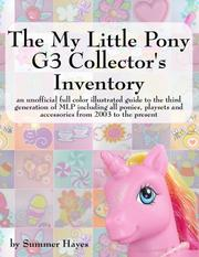 Cover of: The My Little Pony G3 Collector's Inventory | Summer Hayes