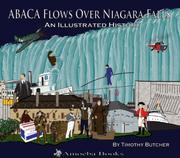 Cover of: ABACA Flows Over Niagara Falls by Timothy Butcher