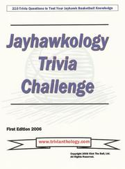 Cover of: Jayhawkology Trivia Challenge by Kick The Ball; Ltd