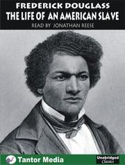 Cover of: The Life of an American Slave | Frederick Douglass