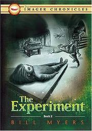 Cover of: The Experiment (Book Two) (The Imager Chronicles) | Bill Myers