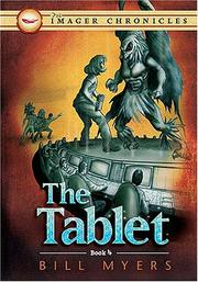 Cover of: The Tablet (Book Four) (The Imager Chronicles) | Bill Myers