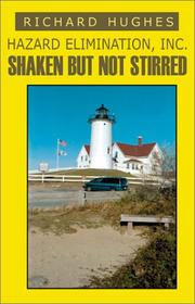 Cover of: Hazard Elimination Inc., Shaken, but Not Stirred by Richard Hughes
