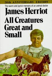 Cover of: All Creatures Great and Small by James Herriot