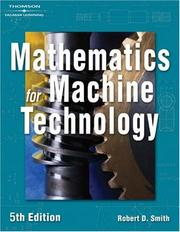 Cover of: Mathematics for Machine Technology | Robert D. Smith