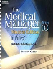 Cover of: Medical Manager Student Edition 10 by Richard Gartee