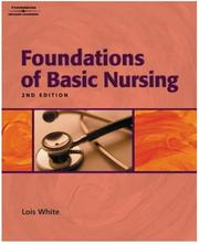 Cover of: Study Guide to Accompany Foundations of Basic Nursing | Lois White