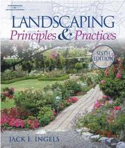 Cover of: Landscaping Principles and Practices | Jack Ingels
