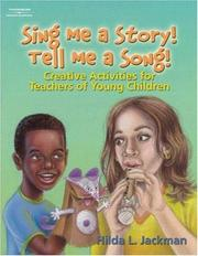 Cover of: Sing Me a Story! Tell Me a Song! | Hilda Jackman