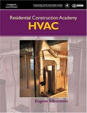 Cover of: Residential Construction Academy Heating, Ventilation and Air Conditioning (Residential Construction Academy) | Eugene Silberstein