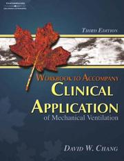 Cover of: Clinical Application Of Mechanical Ventilation Workbook | David W. Chang