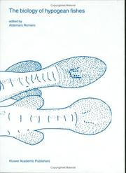 Cover of: The Biology of Hypogean Fishes (Developments in Environmental Biology of Fishes) | Aldemaro Romero