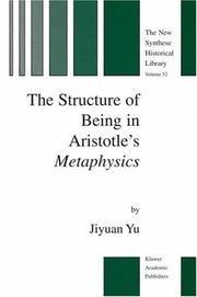 Cover of: The Structure of Being in Aristotle's Metaphysics | Yu, Jiyuan.