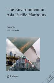 Cover of: The Environment in Asia Pacific Harbours | Eric Wolanski