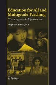 Cover of: Education for All and Multigrade Teaching by Angela W. Little