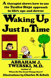 Cover of: Waking up just in time | Abraham J. Twerski