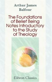 Cover of: The Foundations of Belief | Arthur James Balfour